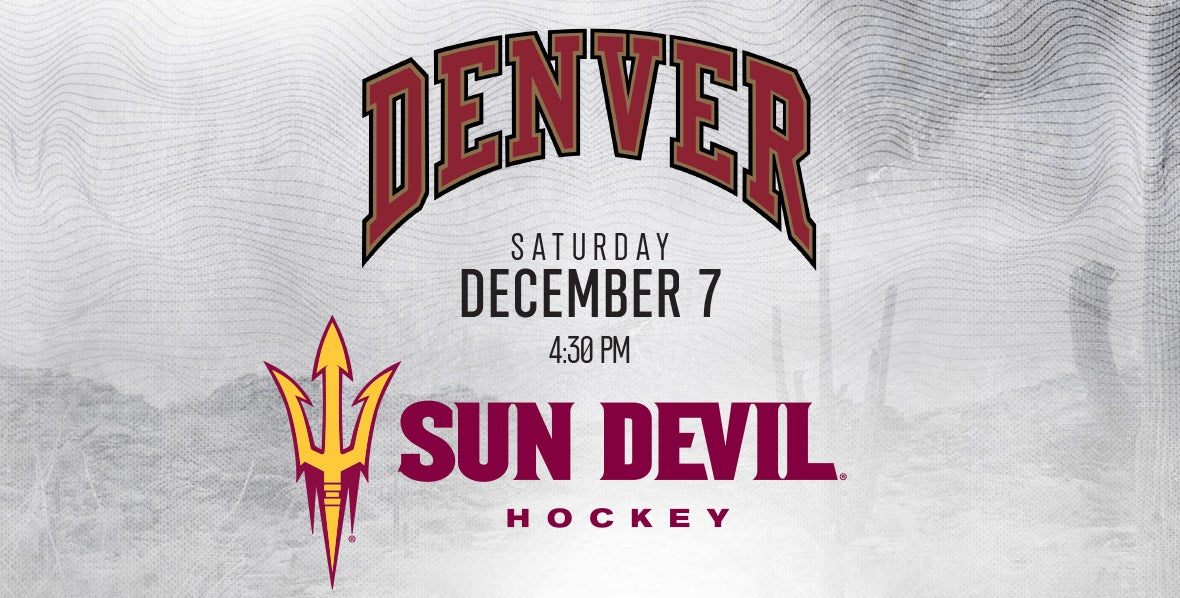 ASU Sun Devils Hockey vs. University of Denver Pioneer Hockey